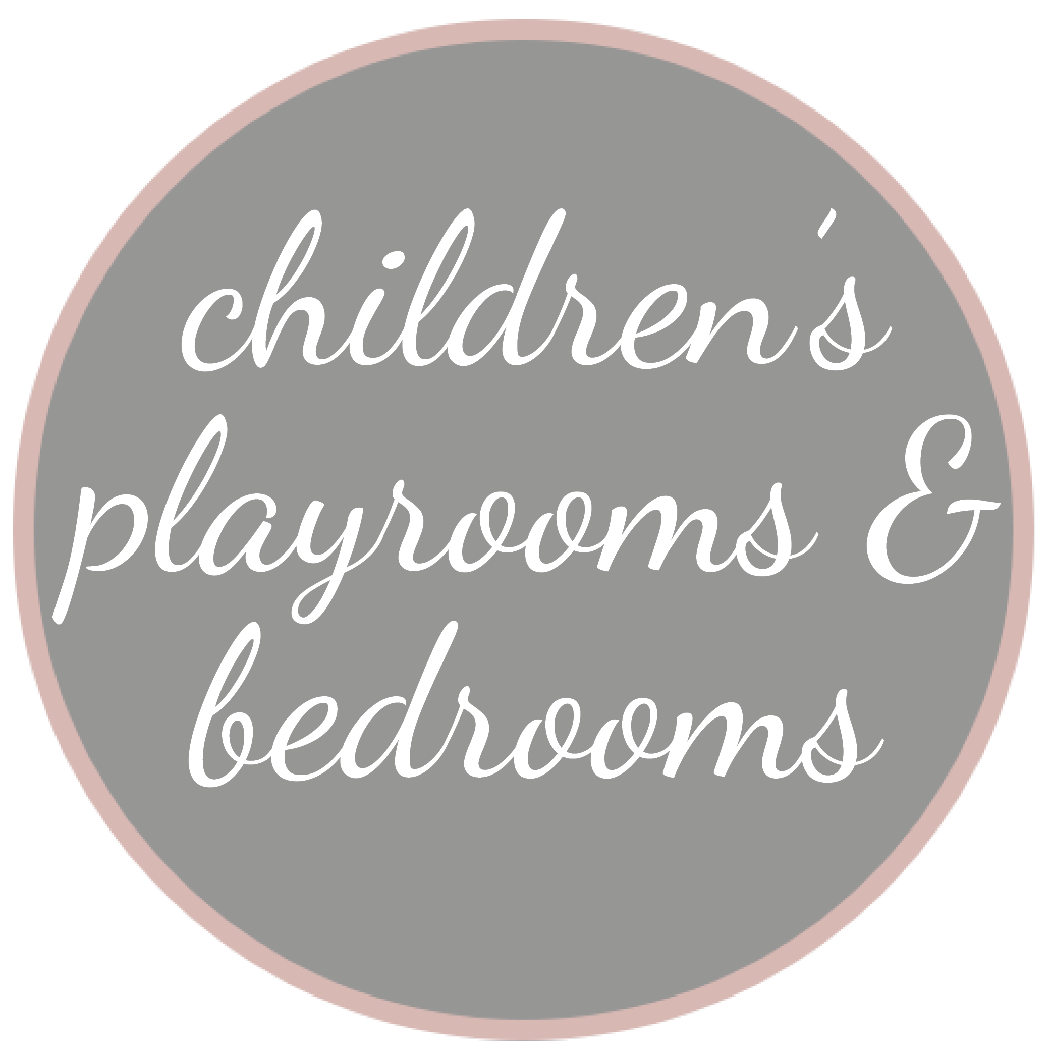 children's playrooms and bedrooms